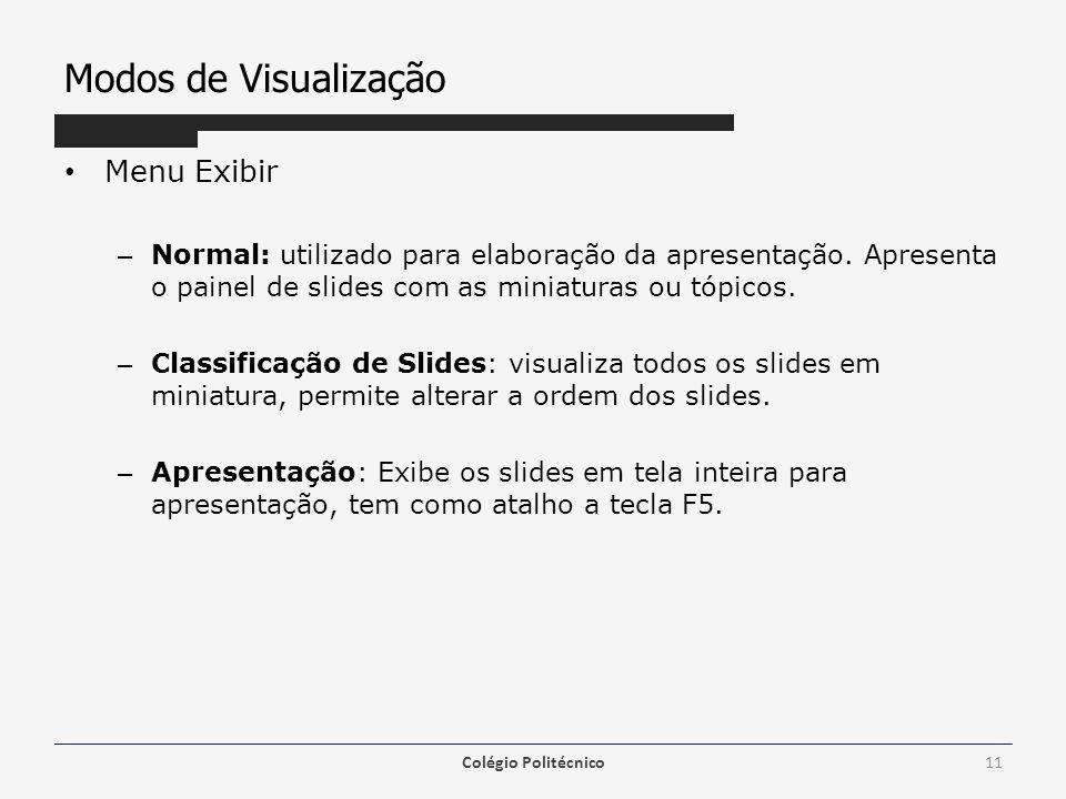 Modos de Visualização Menu Exibir