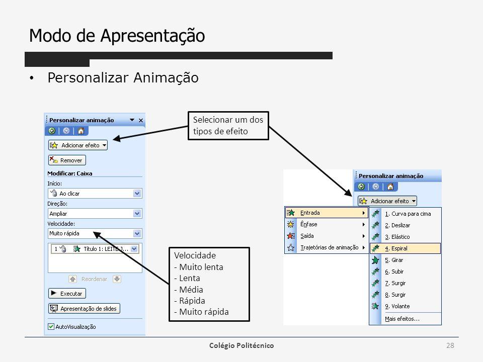 Modo de Apresentação Personalizar Animação