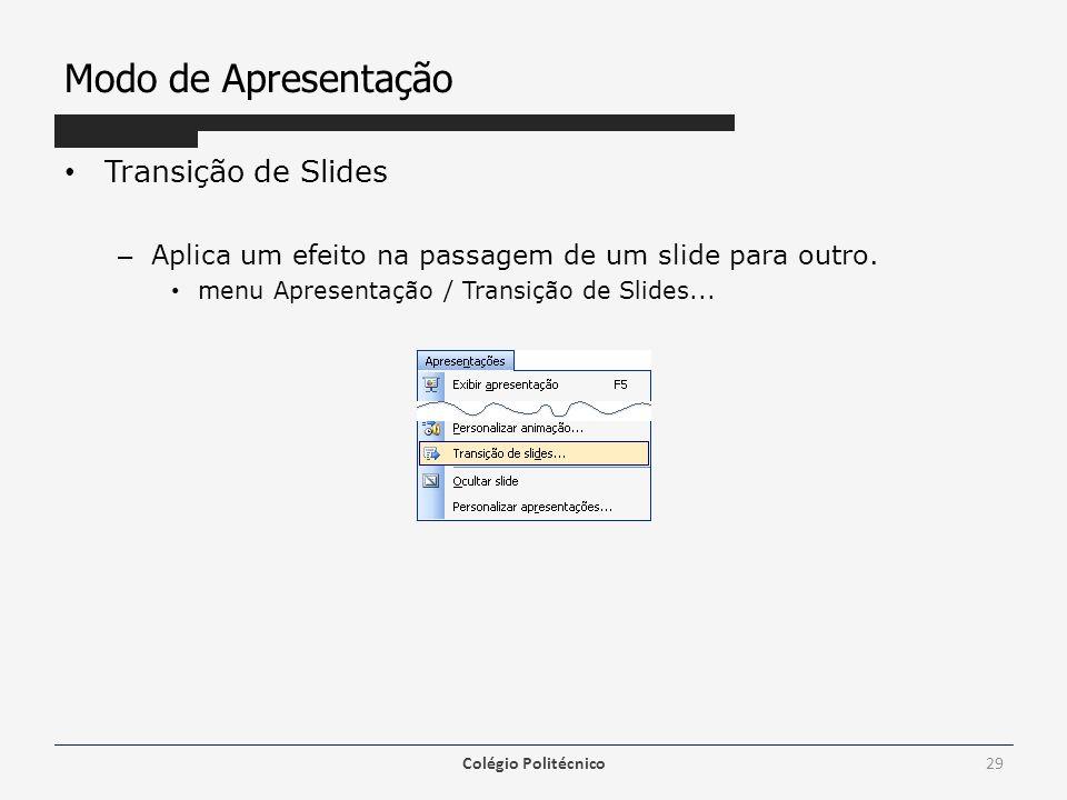 Modo de Apresentação Transição de Slides
