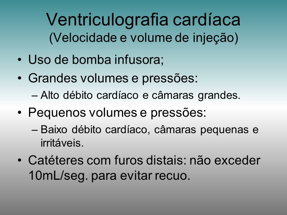 Ventriculografia cardíaca (Velocidade e volume de injeção)