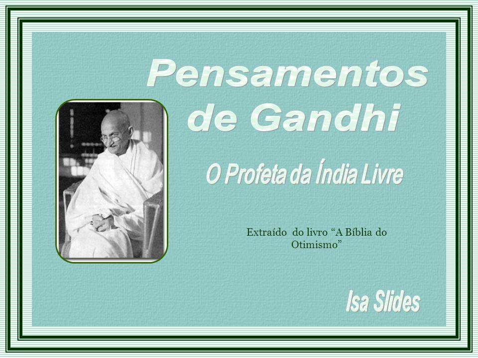 O Profeta da Índia Livre