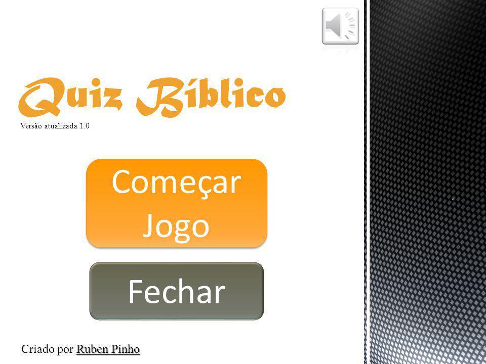 Quiz Bíblico Começar Jogo Fechar Criado por Ruben Pinho