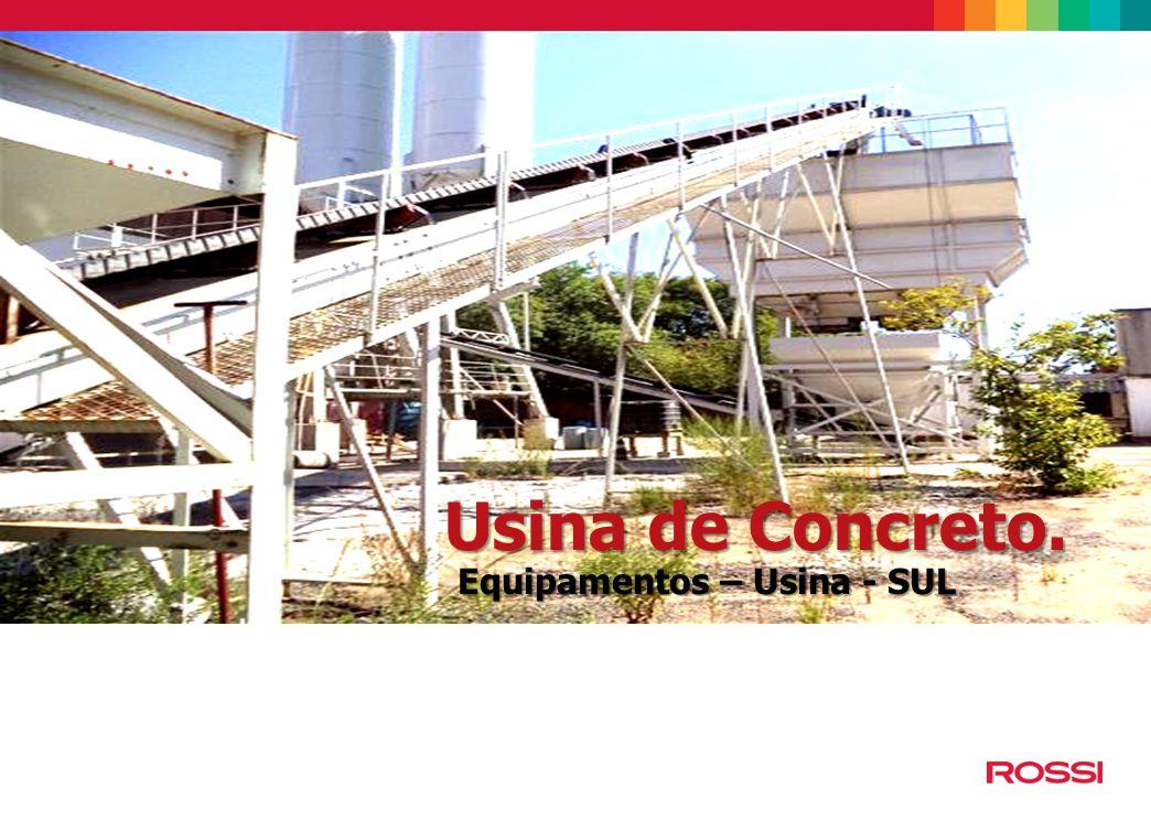 Usina de Concreto. Usina de Concreto - SUL História da Rossi