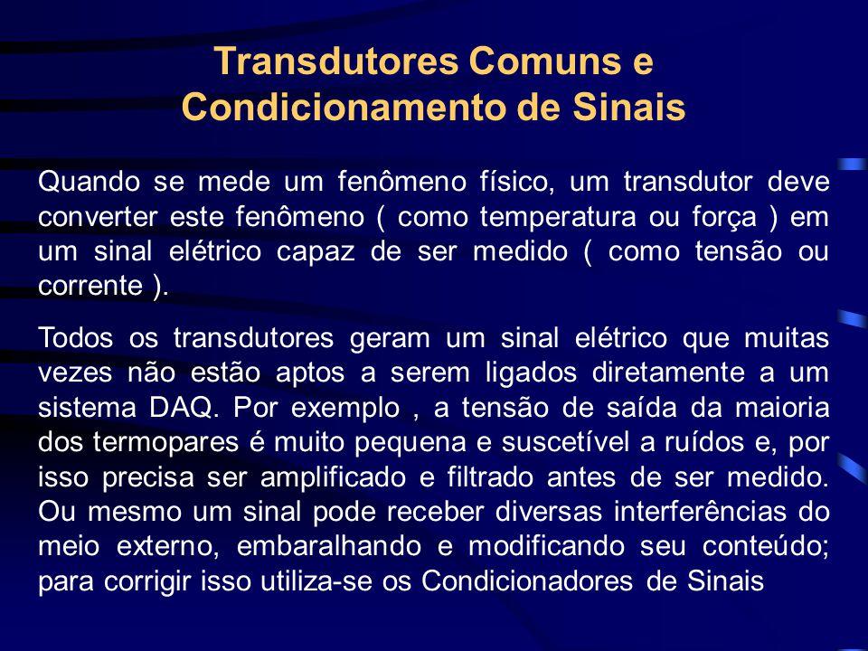 Transdutores Comuns e Condicionamento de Sinais