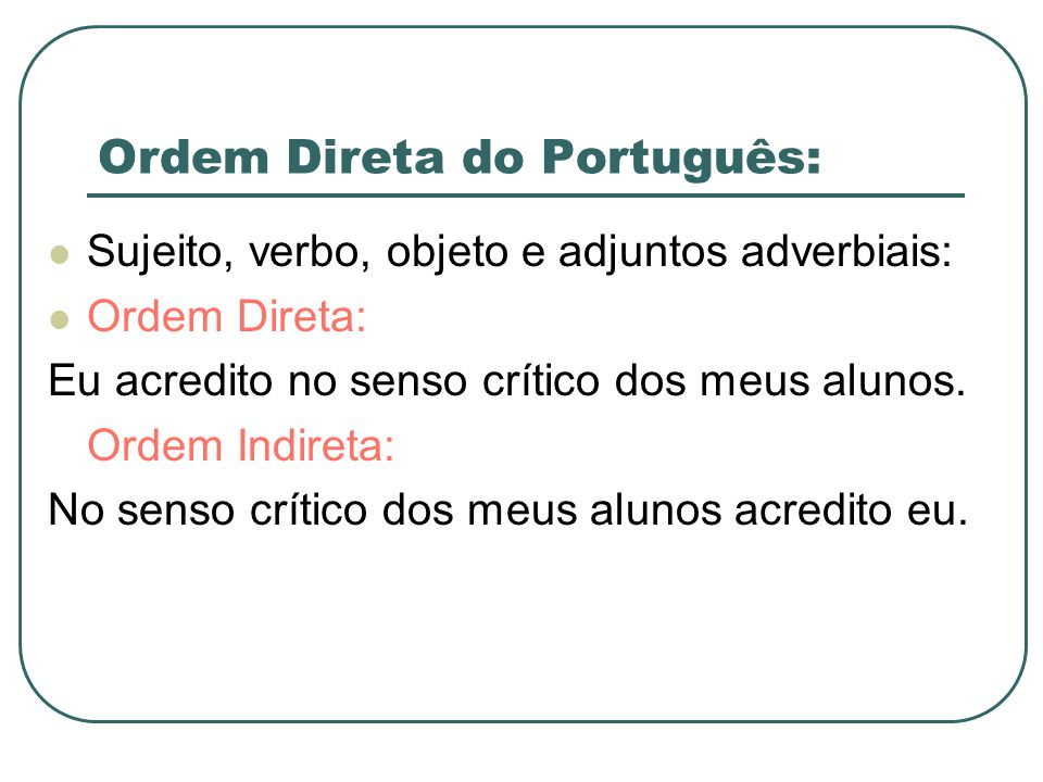 Ordem Direta do Português: