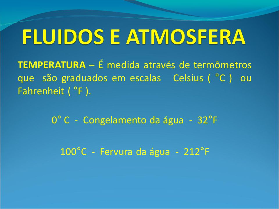 0° C - Congelamento da água - 32°F