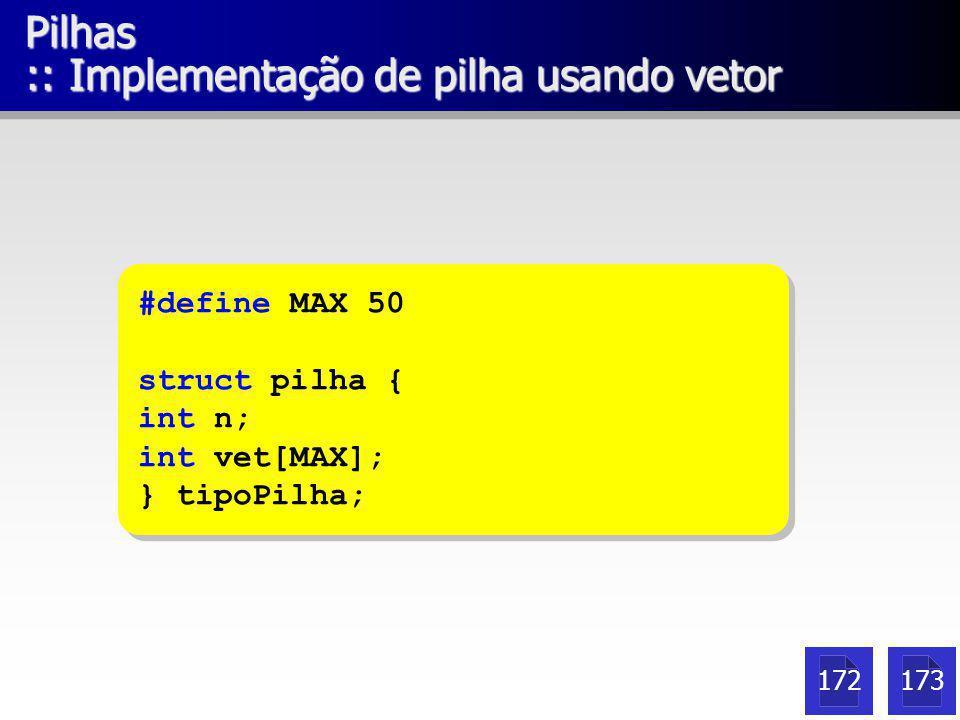 Pilhas :: Implementação de pilha usando vetor