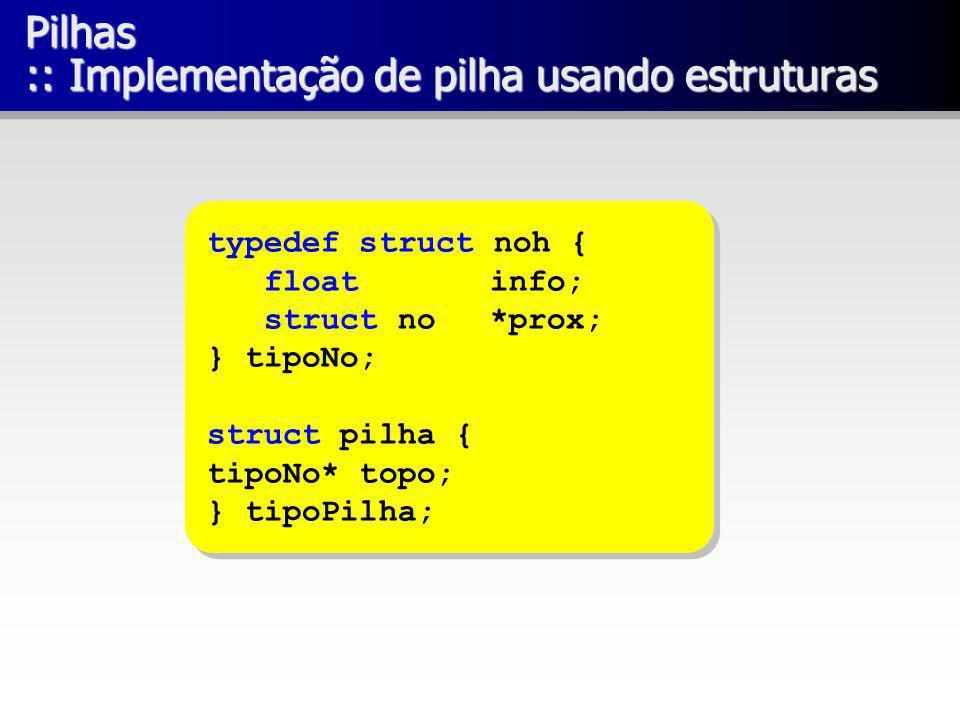 Pilhas :: Implementação de pilha usando estruturas