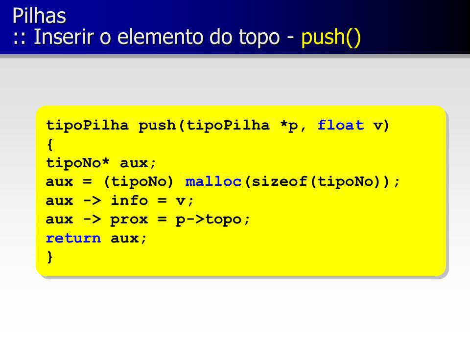 Pilhas :: Inserir o elemento do topo - push()
