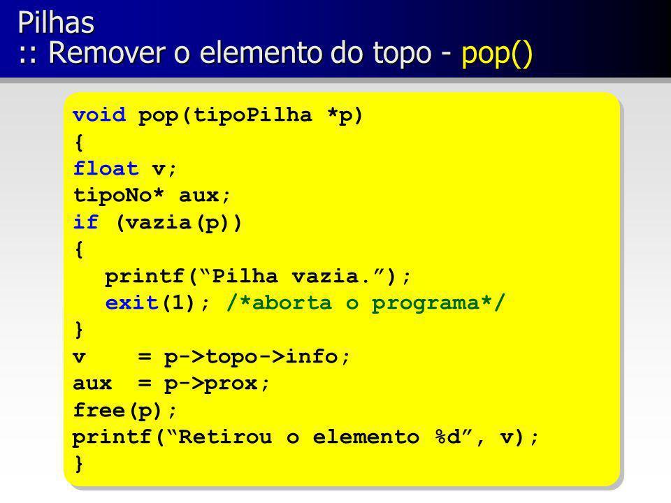 Pilhas :: Remover o elemento do topo - pop()