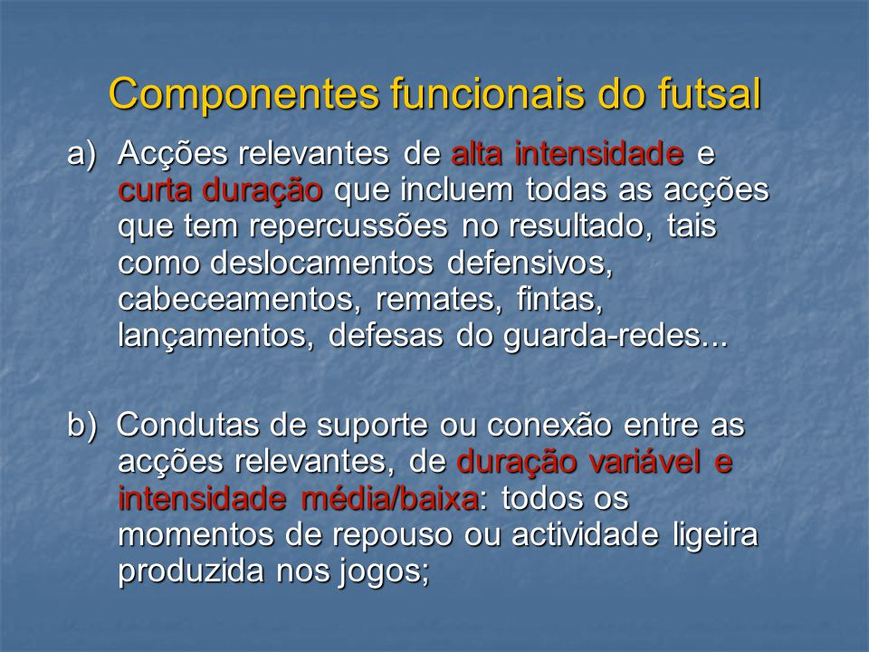 Componentes funcionais do futsal