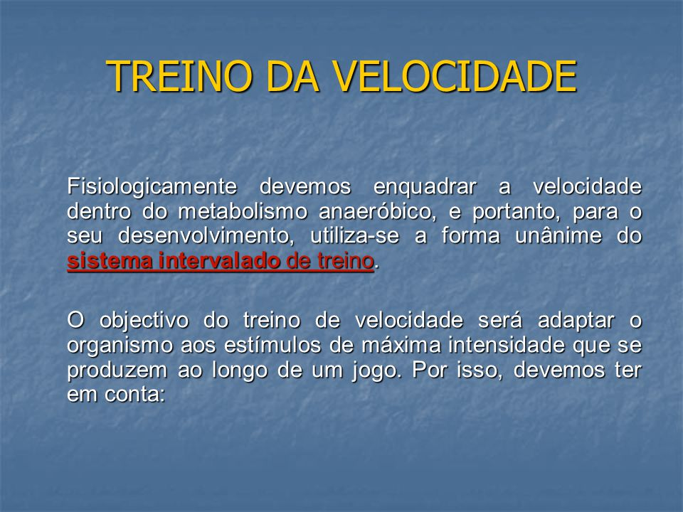 TREINO DA VELOCIDADE