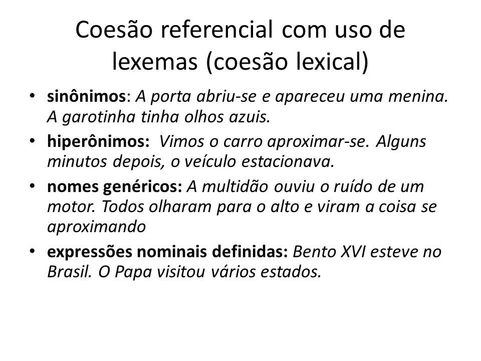 Coesão referencial com uso de lexemas (coesão lexical)