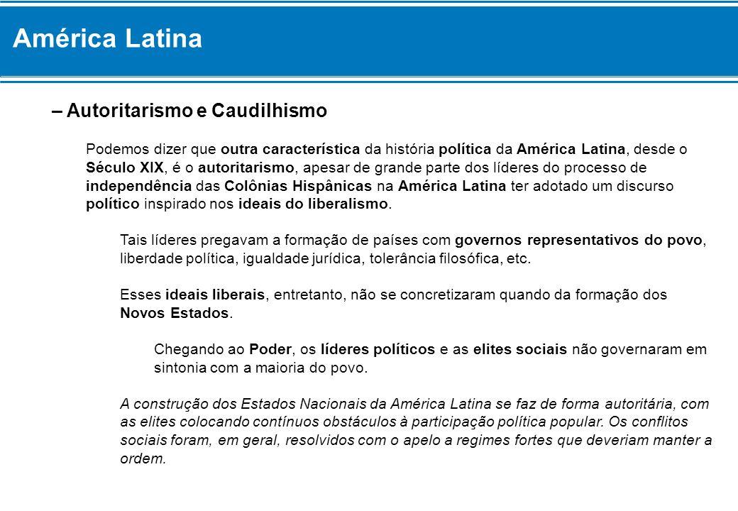 América Latina – Autoritarismo e Caudilhismo