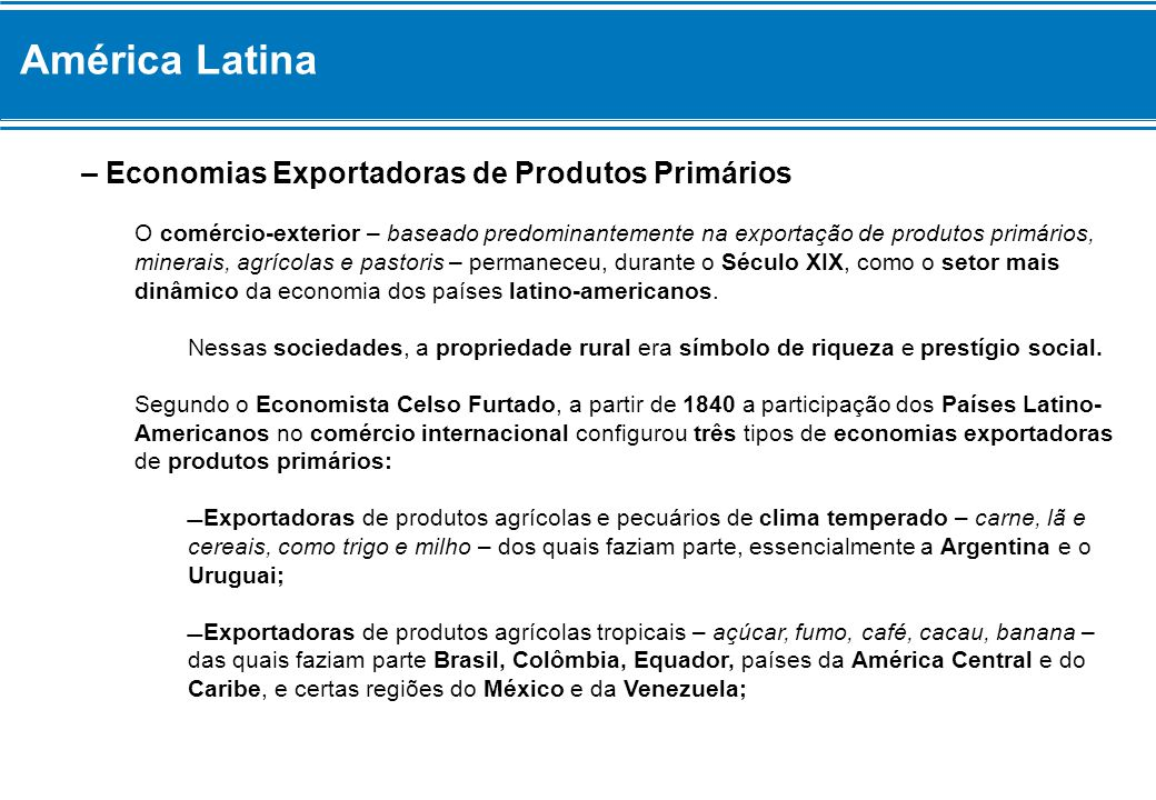 América Latina – Economias Exportadoras de Produtos Primários