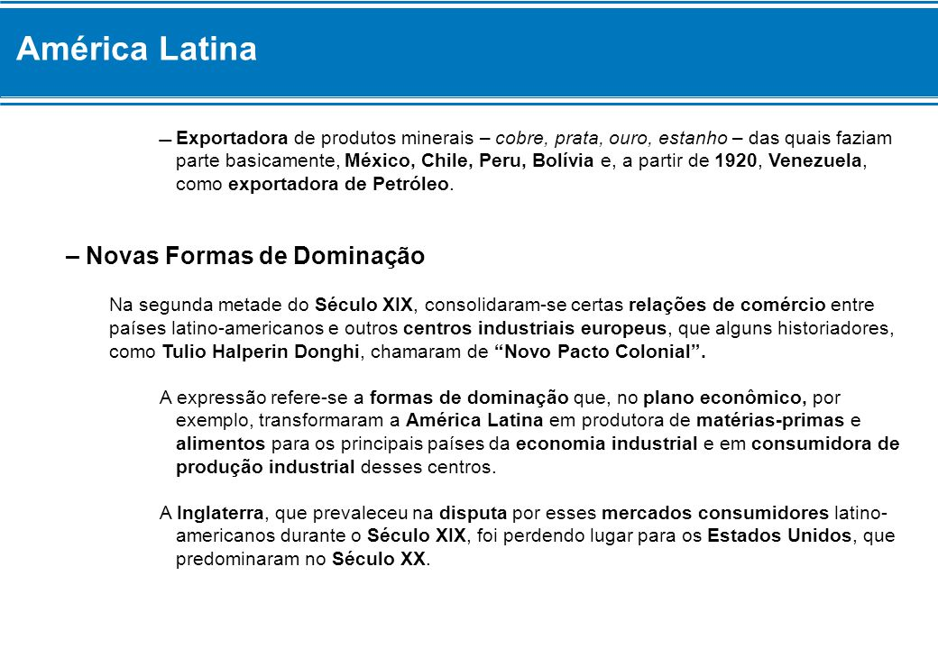 América Latina – Novas Formas de Dominação