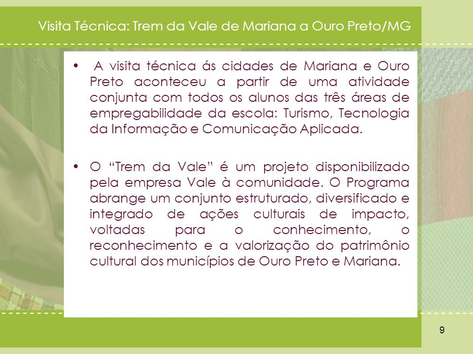 Visita Técnica: Trem da Vale de Mariana a Ouro Preto/MG