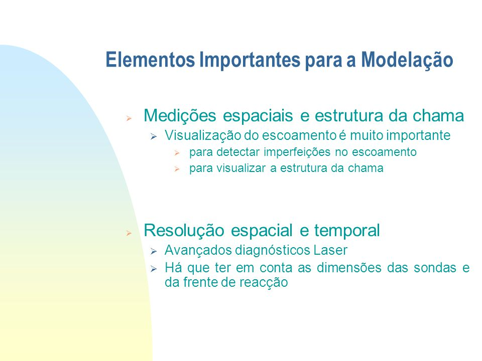 Elementos Importantes para a Modelação