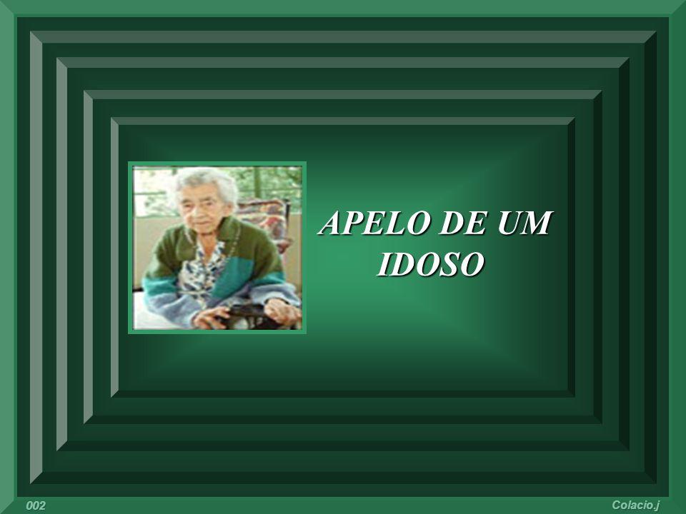 APELO DE UM IDOSO 002 Colacio.j