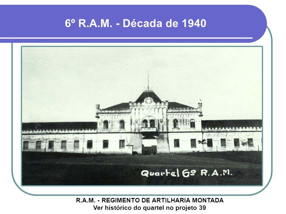 6º R.A.M. - Década de 1940 R.A.M.
