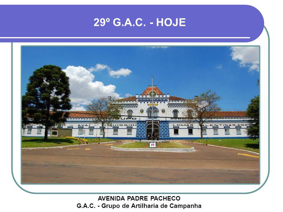AVENIDA PADRE PACHECO G.A.C. - Grupo de Artilharia de Campanha