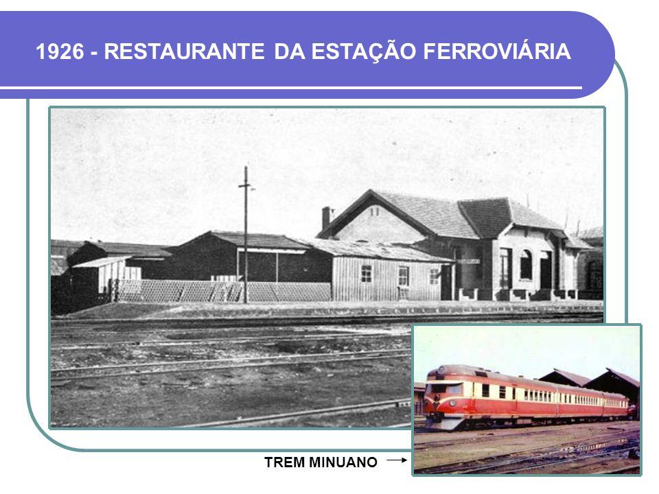 1926 - RESTAURANTE DA ESTAÇÃO FERROVIÁRIA