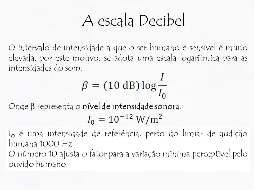 A escala Decibel