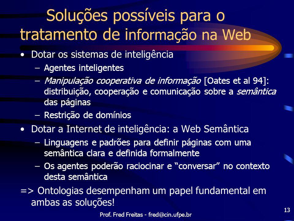 Soluções possíveis para o tratamento de informação na Web