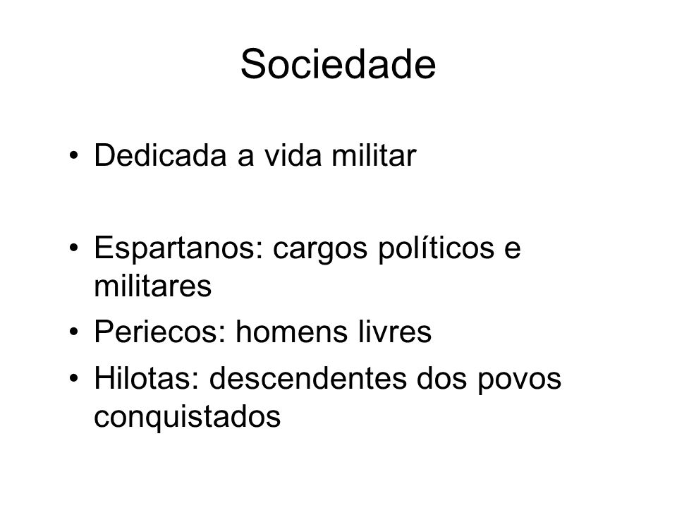 Sociedade Dedicada a vida militar