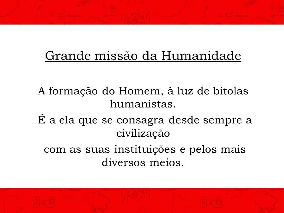 Grande missão da Humanidade