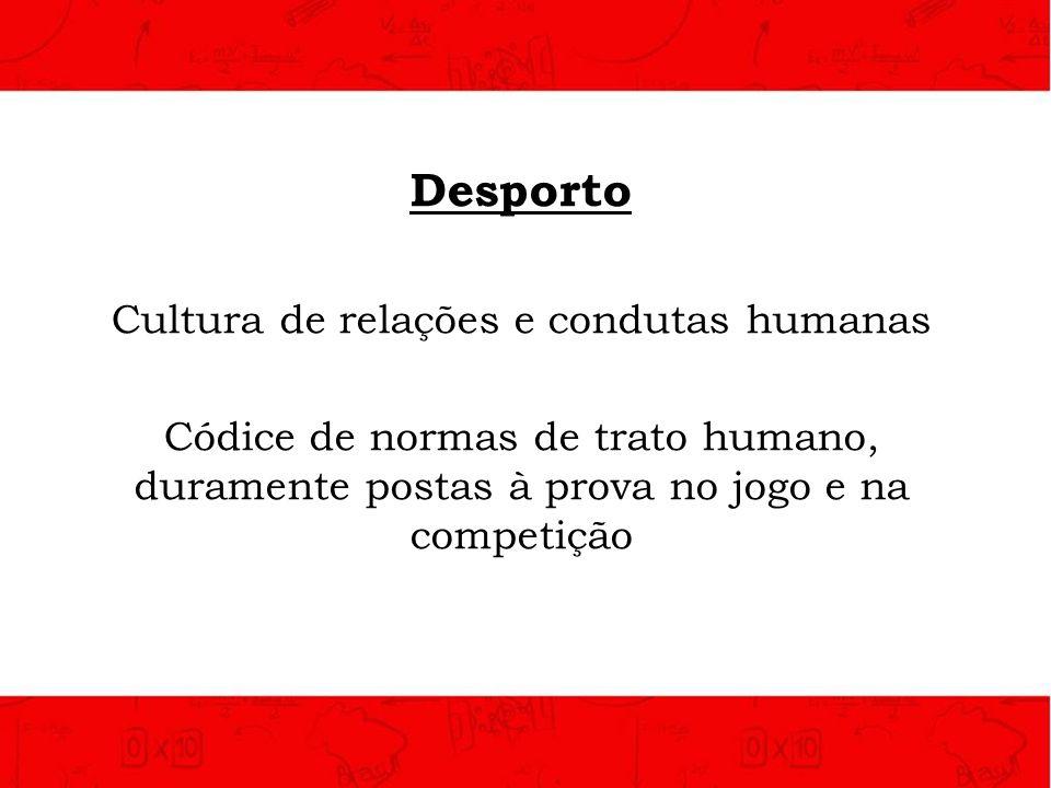 Cultura de relações e condutas humanas