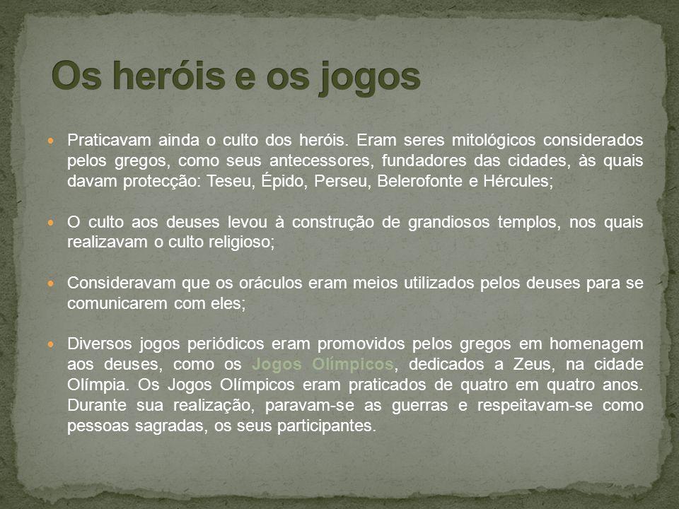 Os heróis e os jogos