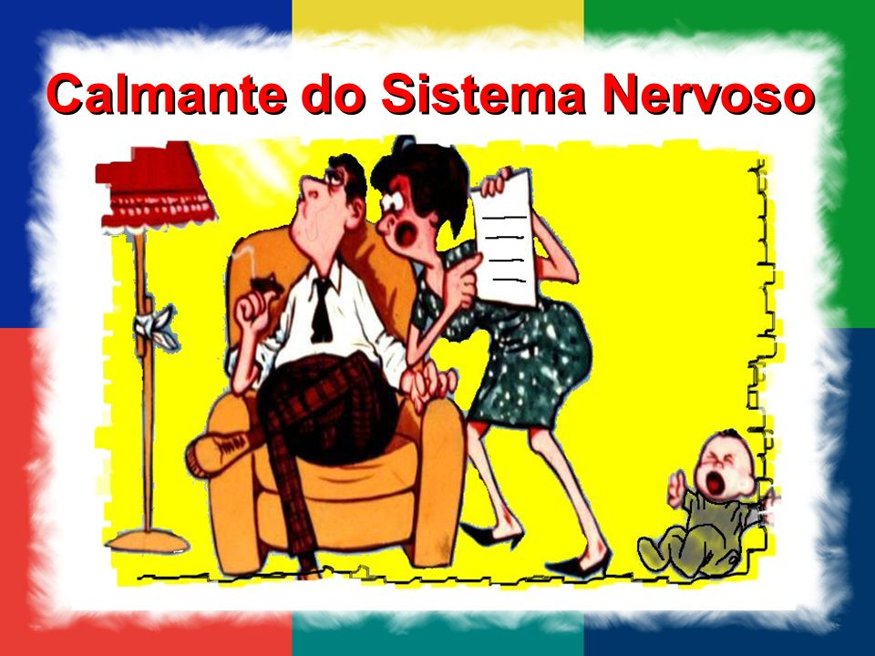 Calmante do Sistema Nervoso