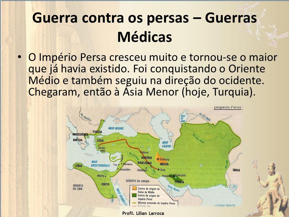 Guerra contra os persas – Guerras Médicas
