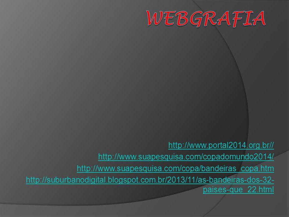 WEBGRAFIA http://www.portal2014.org.br//