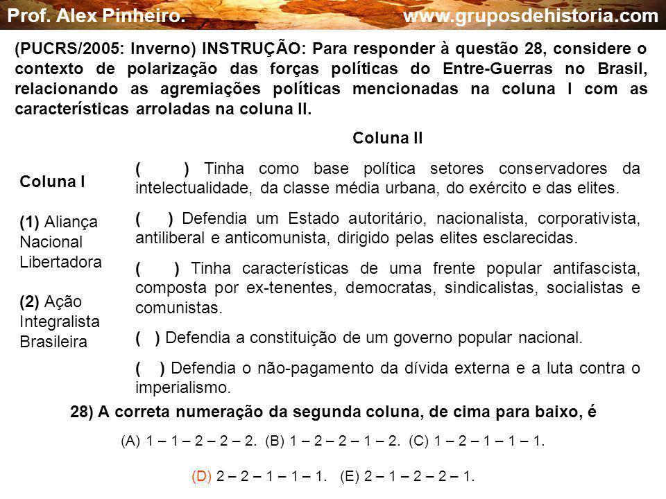 28) A correta numeração da segunda coluna, de cima para baixo, é