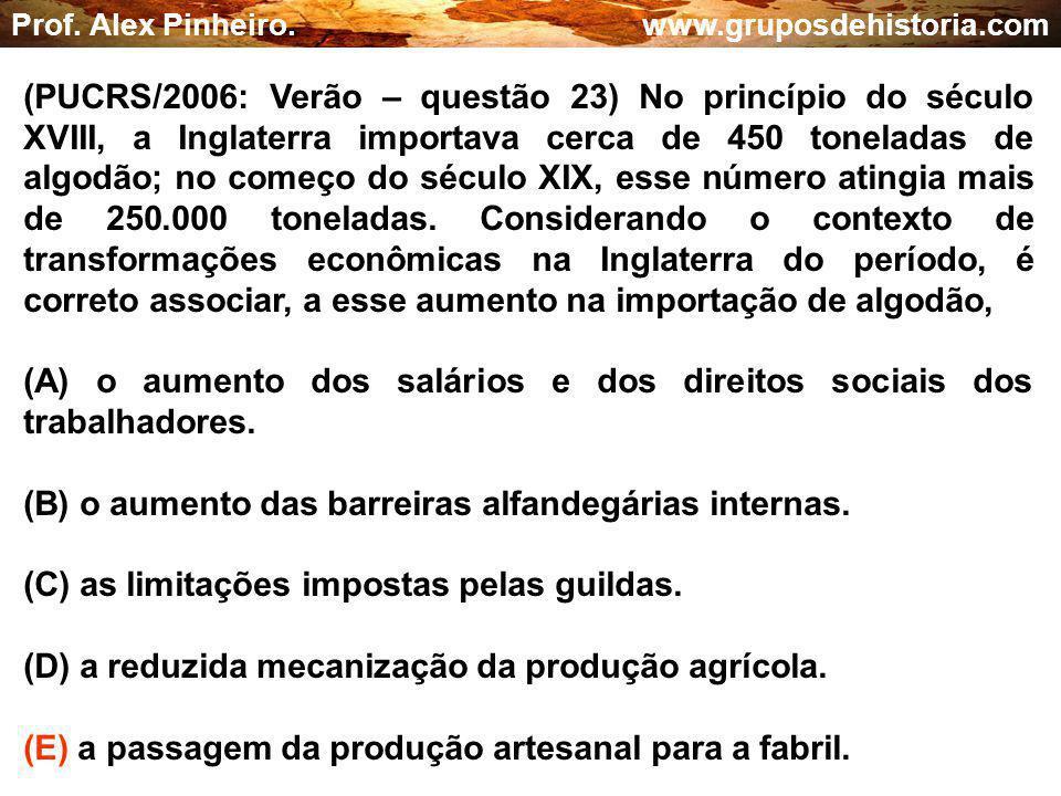 (A) o aumento dos salários e dos direitos sociais dos trabalhadores.