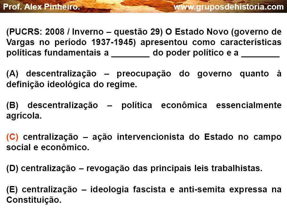(B) descentralização – política econômica essencialmente agrícola.