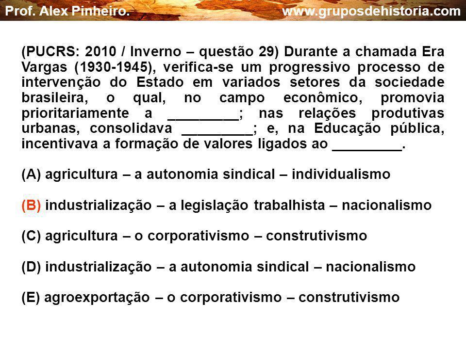 (A) agricultura – a autonomia sindical – individualismo