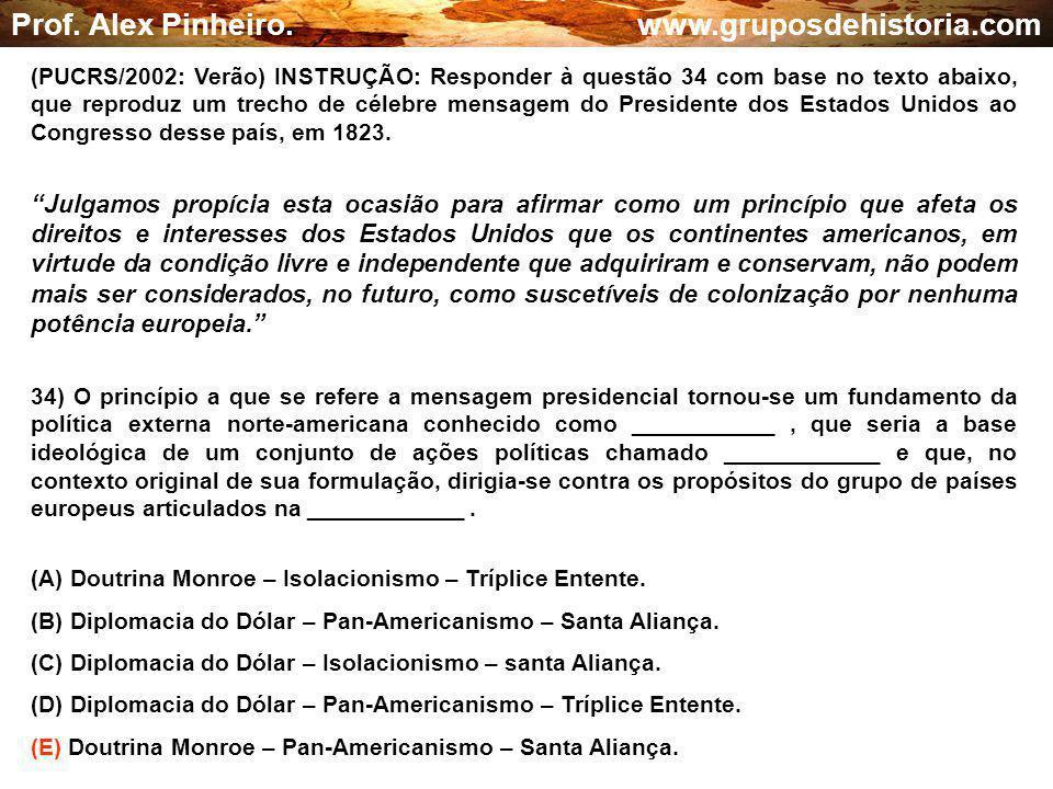 Prof. Alex Pinheiro. www.gruposdehistoria.com