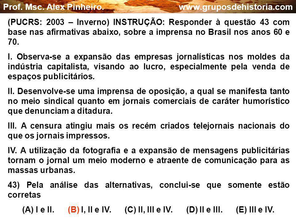 Prof. Msc. Alex Pinheiro. www.gruposdehistoria.com