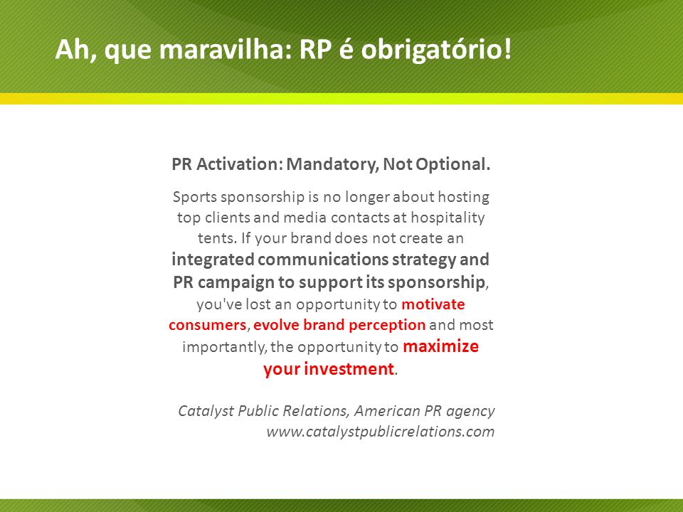 PR Activation: Mandatory, Not Optional.