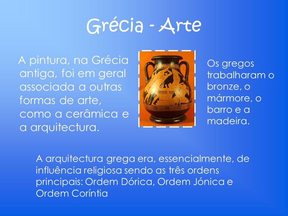 Grécia - Arte A pintura, na Grécia antiga, foi em geral associada a outras formas de arte, como a cerâmica e a arquitectura.