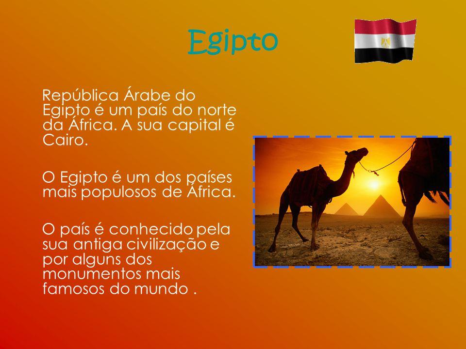 Egipto República Árabe do Egipto é um país do norte da África. A sua capital é Cairo. O Egipto é um dos países mais populosos de África.