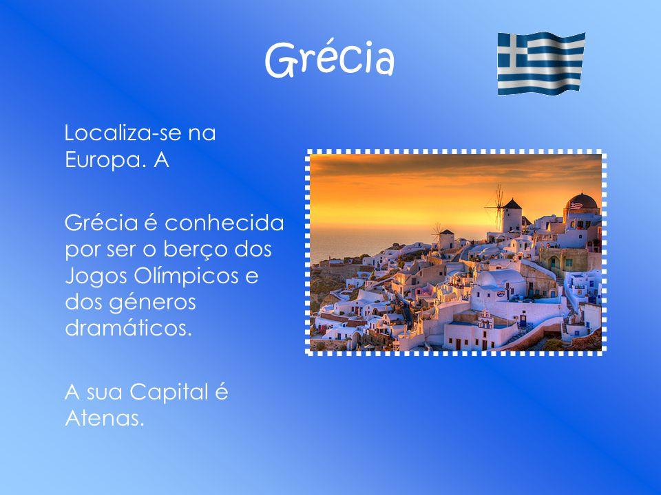 Grécia Localiza-se na Europa. A