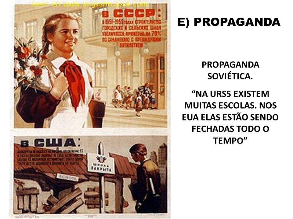 E) PROPAGANDA PROPAGANDA SOVIÉTICA.