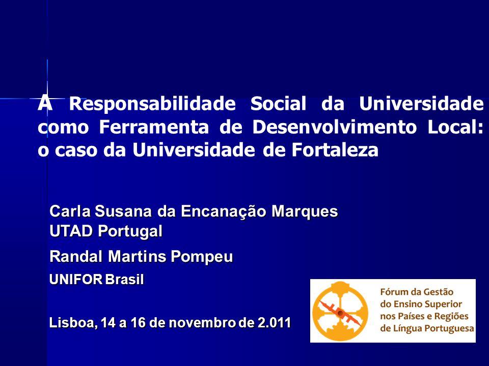 A Responsabilidade Social da Universidade como Ferramenta de Desenvolvimento Local: o caso da Universidade de Fortaleza