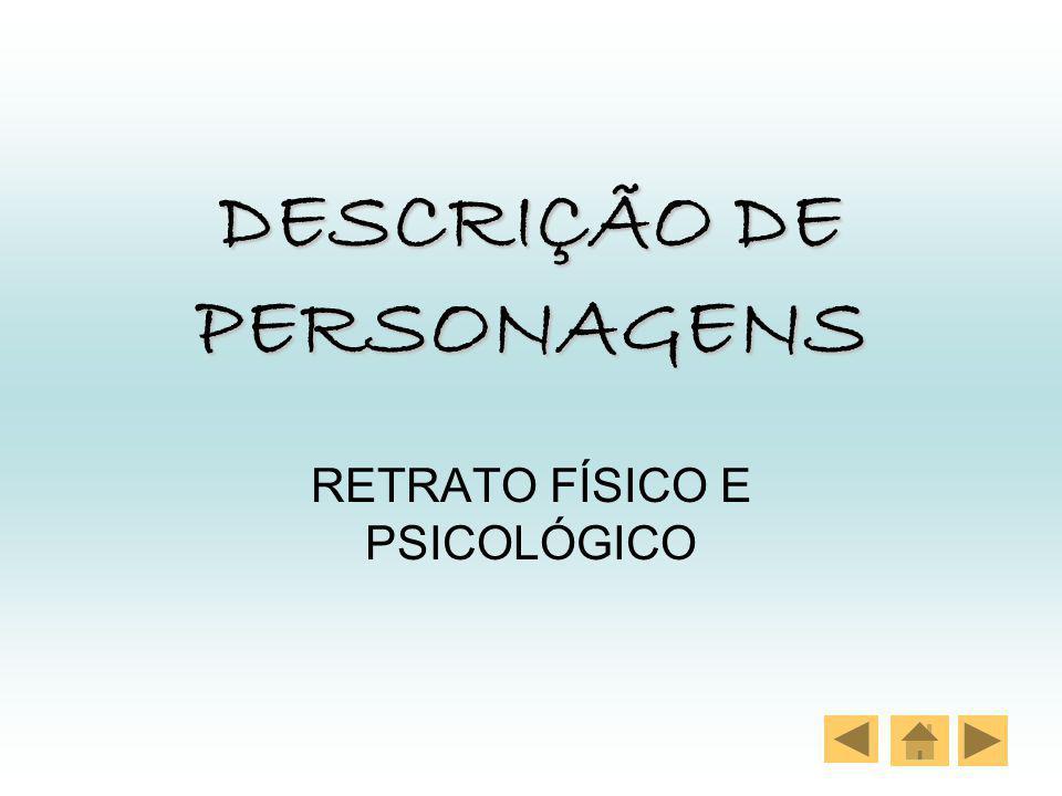 DESCRIÇÃO DE PERSONAGENS
