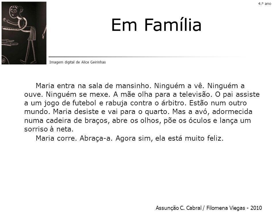 4.º ano 4.º ano. Em Família. Imagem digital de Alice Geirinhas.
