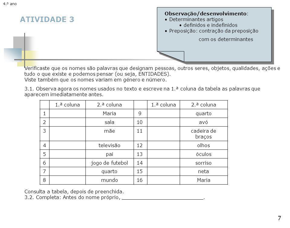 ATIVIDADE 3 4.º ano - http://area.dgidc.min-edu.pt/GramaTICa/